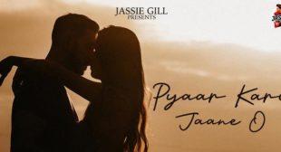 Pyaar Kari Jaane O – Jassie Gill