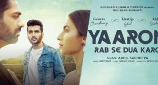 Yaaron Rab Se Dua Karo Lyrics – Akhil Sachdeva