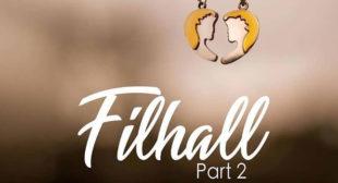 Filhaal 2 Mohabbat Lyrics – B Praak
