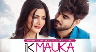 Ik Mauka Lyrics – Inder Chahal