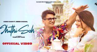 Jhuthi Soh Lyrics – Inder Chahal
