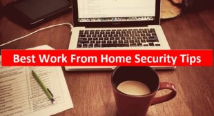 Work From Home Security Tips – Www.Mcafee.com/activate
