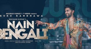 Nain Bengali Lyrics – Guru Randhawa