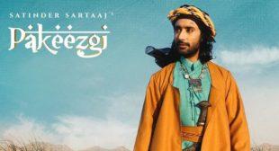 Pakeezgi – Satinder Sartaaj
