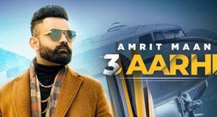 3 Aarhi Lyrics – Amrit Maan