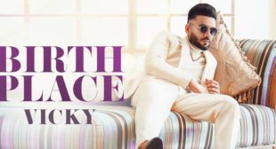 Birth Place – Vicky