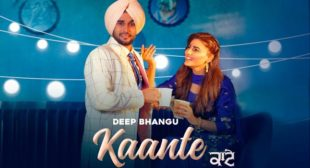 Kaante Lyrics – Deep Bhangu