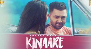 Kinaare – Sharry Maan