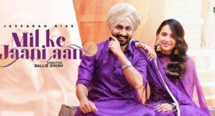 Mil Ke Jaani Aan Lyrics – Jaskaran Riar