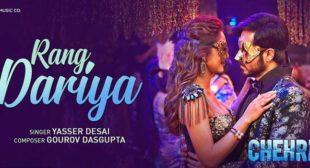 Rang Dariya Lyrics – Chehre