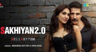 Sakhiyan 2.0 – Bellbottom ft Akshay Kumar