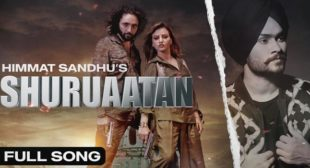 Shuruaatan Lyrics – Himmat Sandhu