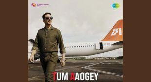 Tum Aaogey Lyrics – Bellbottom