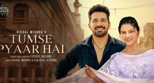 Tumse Pyaar Hai Lyrics – Vishal Mishra