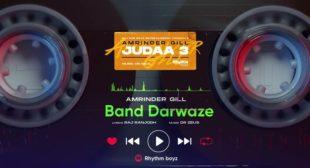 Lyrics of Band Darwaze by Amrinder Gill