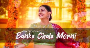 Banke Chale Morni Lyrics – Masoom Sharma