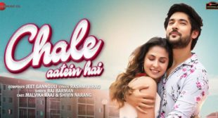 Chale Aatein Hai Raj Barman Lyrics