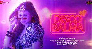 Lyrics of Disco Balma by Asees Kaur