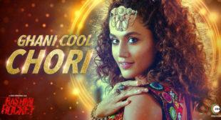 Ghani Cool Chori – Rashmi Rocket