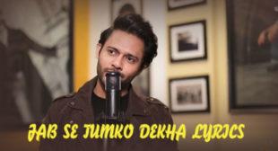 Jab Se Tumko Dekha Lyrics