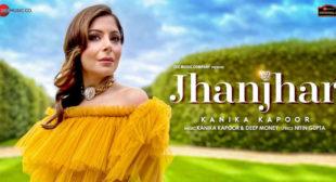 Lyrics of Jhanjhar by Kanika Kapoor