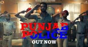 Lyrics of Punjab Police by Gagan Kokri