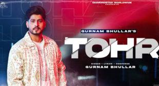 Tohr Lyrics – Gurnam Bhullar