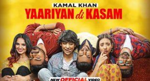 Yaariyan Di Kasam Lyrics by Kamal Khan