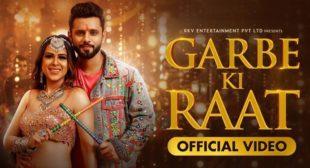 Garbe Ki Raat Lyrics – Rahul Vaidya Rkv