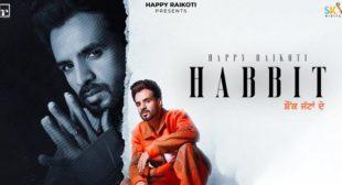 Lyrics of Habit by Happy Raikoti