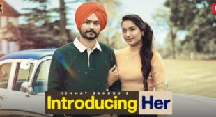 Introducing Her – Himmat Sandhu