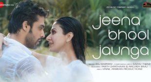 Jeena Bhool Jaunga – Raj Barman