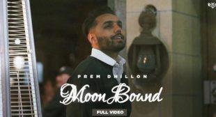 Lyrics of Moon Bound by Prem Dhillon