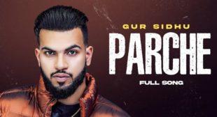 Parche Lyrics – Gur Sidhu