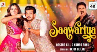 Lyrics of Saawariya by Aastha Gill