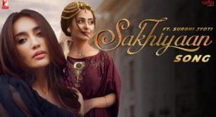 Lyrics of Sakhiyaan Song